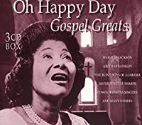 Oh Happy Day - Gospel Greats by Various Artists (2002-04-23)