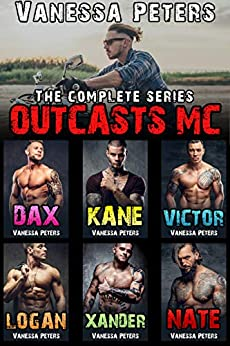 Outcasts MC: The Complete Series by [Peters, Vanessa]