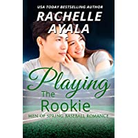 Playing the Rookie: A Men of Spring Novella (English Edition)