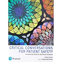 Critical Conversations for Patient Safety: An Essential Guide for Healthcare Students
