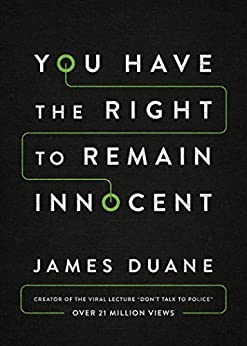 You Have the Right to Remain Innocent by [Duane, James]
