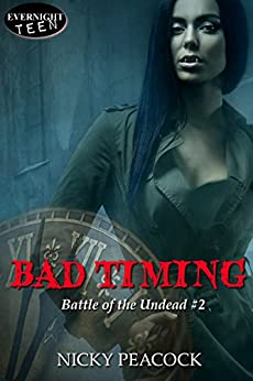Bad Timing (Battle of the Undead Book 2) by [Peacock, Nicky]