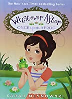 Once Upon a Frog (Whatever After)