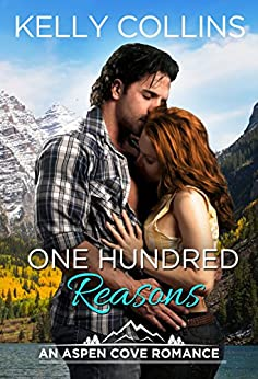 One Hundred Reasons (An Aspen Cove Romance Book 1) by [Collins, Kelly]