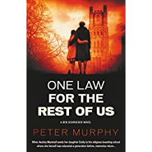 One Law For the Rest of Us (Ben Schroeder Legal Thriller Book 6)