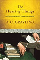 The Heart of Things: Alying Philosophy to the 21st Century