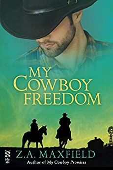 My Cowboy Freedom by [Maxfield, Z.A.]