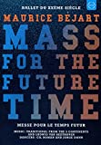 Maurice Bejart: Mass For The Future Time [DVD]