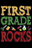 First Grade Rocks: First Grade Rocks  1St Grade Back To School Gift Journal/Notebook Blank Lined Ruled 6X9 120 Pages
