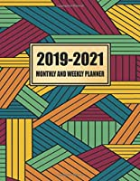 2019 - 2021 Monthly And Weekly Planner: August 2019 - December 2021 | 8.5 x 11 | 265 Pages | Calendar Notes Planner And Notebook Journal | Softcover | Student College Teacher Academic Year School | Budget Organizer | Men Women Moms Gift Geometric Texture