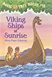 Viking Ships at Sunrise (Magic Tree House)