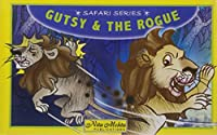 Gutsy & the Rogue