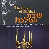 The Queen of Shabbat-Shabbat Songs from Martin Wid