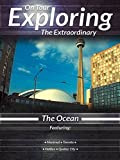 On Tour Exploring the Extraordinary The Ocean