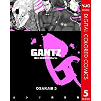GANTZ カラー版 OSAKA編 5 (ヤングジャンプコミックスDIGITAL)