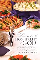 The Lavish Hospitality of God
