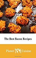 The Best Bacon Recipes