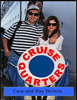 Cruise Quarters - A Novel About Casinos and Cruise Ships by [Bertoia, Cara, Bertoia, Raymond]
