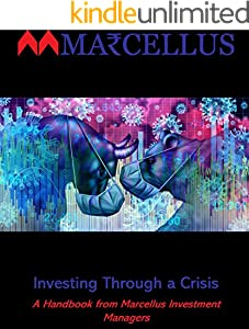 Investing Through A Crisis: A Handbook From Marcellus Investment Managers (English Edition)