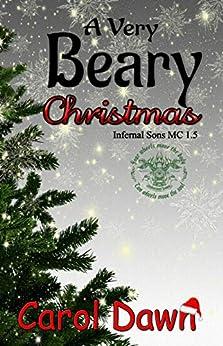 A Very Beary Christmas (Infernal Sons MC 1.5) by [Dawn, Carol]