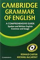 Cambridge Grammar of English: A Comprehensive Guide