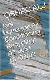 Joel Patterson Air Conditioning Recycling; 02-0051  07/03/02 (English Edition)