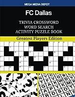 Fc Dallas Trivia Crossword Word Search Activity Puzzle Book