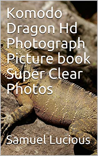 Komodo Dragon Hd Photograph Pi...
