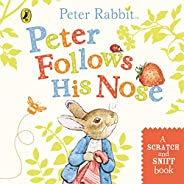 Peter Follows His Nose (Scratch & Sniff): Scratch and Sniff
