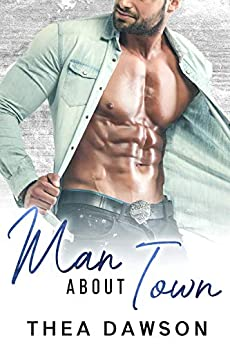 Man about Town: A Cinderella Story … with Blackmail (Gentlemen, Inc. Book 4) by [Dawson, Thea]