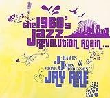 The 1960's Jazz Revolution again..