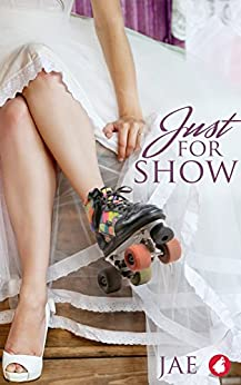 Just for Show by [Jae]