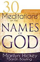 30 Meditations on the Names of God: Includes Tear Out Scripture Cards