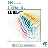 Grp & Wqcd: Cool Sounds of CD 101.9 Volume 1