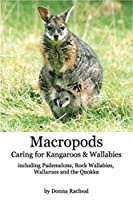 Macropods - Caring for Kangaroos and Wallabies