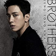 BROTHERS♪ジョン・ヨンファ (from CNBLUE)