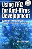 Using TRIZ for Anti-Virus Development: Building Better Software Through Continuous Innovation