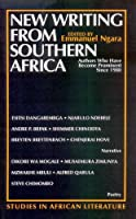 New Writing from Southern Africa: Authors Who Have Become Prominent Since 1980 (Studies in African Literature)