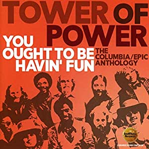 YOU OUGHT TO BE HAVIN' FUN: THE COLUMBIA / EPIC ANTHOLOGY