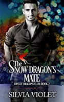 The Snow Dragon's Mate (Lonely Dragons Club)