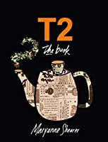 T2 the Book