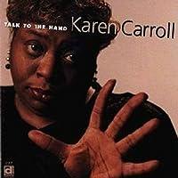 Talk To The Hand by Karen Carroll (2010-03-16)