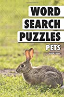 Word Search Puzzles: Pets (Word Search Books for Adults)