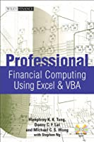 Professional Financial Computing Using Excel and VBA (Wiley Finance)