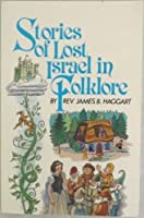 Stories of Lost Israel on Folklore