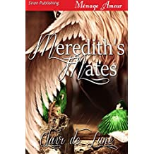 Meredith's Mates [Angel in Hell 2] (Siren Publishing Menage Amour)