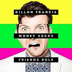 Money Sucks Friends Rule