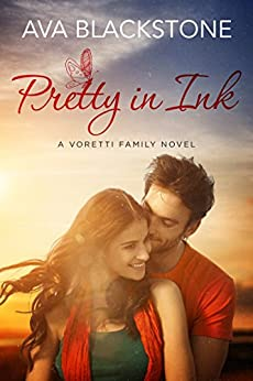 Pretty in Ink (Voretti Family Book 3) by [Blackstone, Ava]