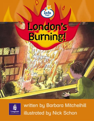 Info Trail Emergent Stage The Great Fire of London: London's Burning Non-fiction (LITERACY LAND)の詳細を見る