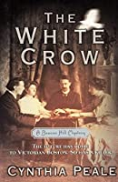 The White Crow: A Beacon Hill Mystery